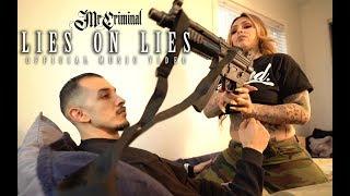 Download Mr. Criminal - Lies On Lies Featuring Giavanna Ficarra Video