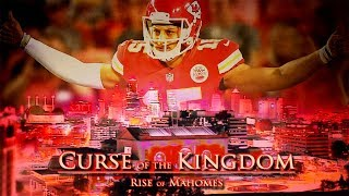 Download CURSE of the KINGDOM: Rise of Mahomes Video