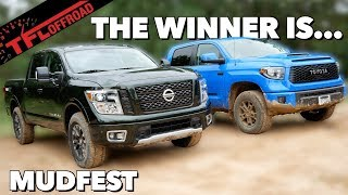 Download Toyota Tundra TRD Pro vs Nissan Titan Pro-4X: Which Is The Best Truck To Pull You Through The Mud? Video