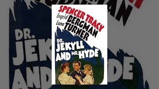 Download Dr. Jekyll And Mr. Hyde (1941) Video