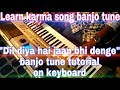 Download Tutorial of karma song banjo tune on yamaha psr i455 Video