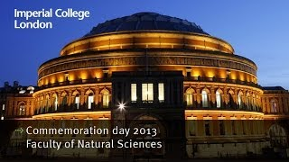 Download Imperial College London Commemoration day 2013 - Faculty of Natural Sciences Video