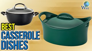 Download 10 Best Casserole Dishes 2017 Video