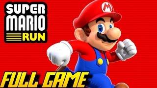 Download Super Mario Run - All 24 Levels (FULL Game/Complete Walkthrough) Video