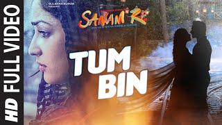 Download TUM BIN Full Video Song   SANAM RE   Pulkit Samrat, Yami Gautam, Divya Khosla Kumar   T-Series Video