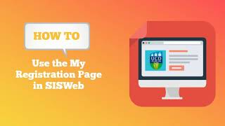 Download How to use the My Registration page in SISWeb (UCD) Video
