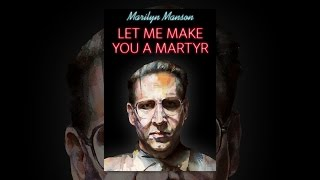 Download Let Me Make You a Martyr Video