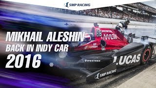 Download Mikhail Aleshin - he is back in Indy Car Series 2016 Video