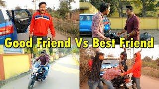 Download Good Friend Vs Best Friend   OYE TV Video