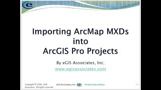 Download Converting ArcMap MXDs to ArcGIS Pro Projects Video