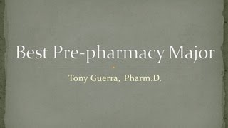 Download Ask TonyPharmD: What is the best prepharmacy major? Video