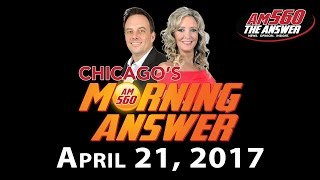 Download Chicago's Morning Answer - April 21, 2017 Video