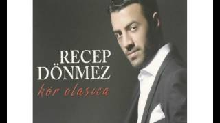 Download RECEP DÖNMEZ - SEVDA YARASI Video