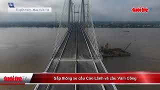 Download Sắp thông xe cầu vàm cống và cao lãnh Video
