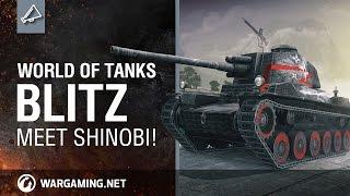 Download WoT Blitz. Meet Shinobi! Video