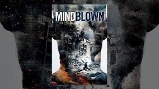 Download Mind Blown (2016) Video
