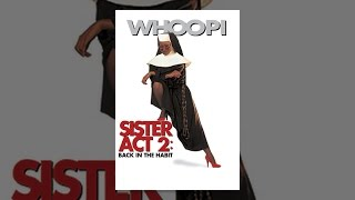 Download Sister Act 2: Back in the Habit Video