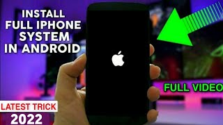 Download Install iOS 11 System In Any Android 2018 Video