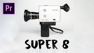 Download How to Create the SUPER 8 Film Look Video