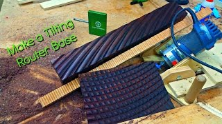 Download (how to make) a tilting router base and up your woodworking game Video