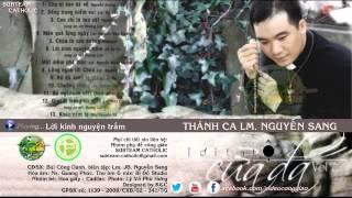 Download Album vol 7 | Lời Tạ Tội Của Đá - Lm. JB Nguyễn Sang Video