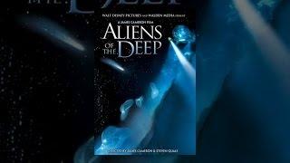 Download Aliens of the Deep Video