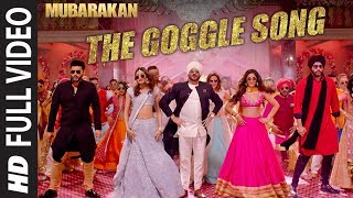 Download Mubarakan ″The Goggle Song″ Full Video | Anil Kapoor, Arjun Kapoor, Ileana D'Cruz, Athiya Shetty Video