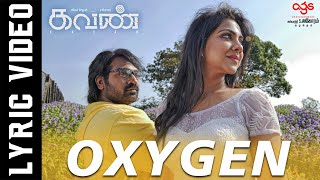Download Oxygen - Lyric Video | Kavan | Hiphop Tamizha | K V Anand | Vijay Sethupathi, Madonna Sebastian Video