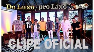 Download Do Luxo pro Lixo - Clipe oficial Video