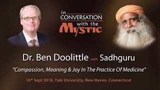 Download Dr. Ben Doolittle in Conversation with Sadhguru at Yale School of Medicine Video
