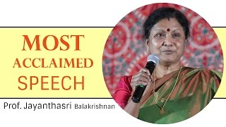 Download Most acclaimed speech of Prof Jayanthasri Balakrishnan | HD Video
