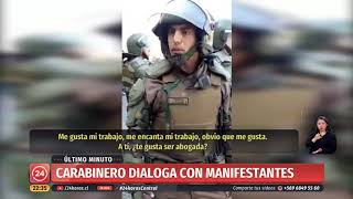 Download El diálogo entre una manifestante y un carabinero que se transformó en viral   24 Horas TVN Chile Video