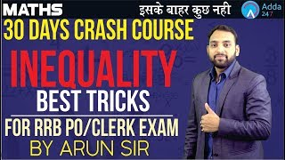 Download RRB PO/CLERK | 30 DAYS CRASH COURSE | INEQUALITY TRICKS | MATHS | Arun sir Video