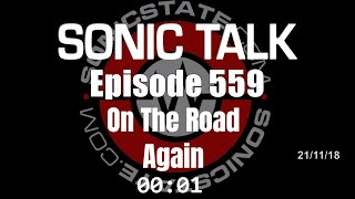Download Sonic TALK 559 - On The Road Again Video