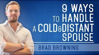 Download 9 Ways to Handle A Cold And Distant Spouse Video