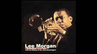 Download Lee Morgan and Art Blakey & the Jazz Messengers - I Remember Clifford (Full Album) Video