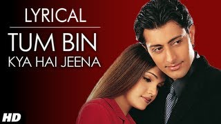 Download Tum Bin Jiya Jaye Kaise Full Song with Lyrics | Tum Bin | Priyanshu, Sandali, Rakesh Video