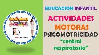 Download Educación infantil - actividades psicomotricidad infantil 0-6 años - control respiratorio Video