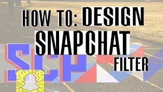 Download How to: Design a Winning Shapchat Geotag Filter! Video