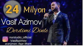 Download Vasif Azimov - Derdimi Dinle Video