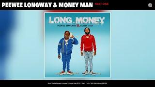 Download Peewee Longway & Money Man - Next One (Audio) Video