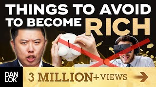 Download 13 Things To Avoid If You Want To Become Rich Video
