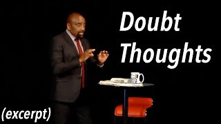 Download How to Have a Good Life: Doubt Every Thought (EXCERPT, Church, Jan 7, 2018) Video