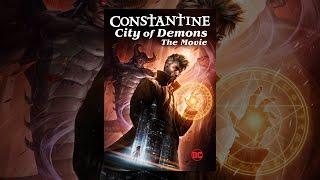 Download Constantine: City of Demons Video