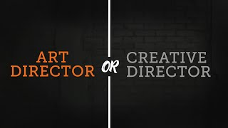 Download Difference between an Art Director & Creative Director Video