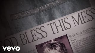 Download Bon Jovi - God Bless This Mess Video