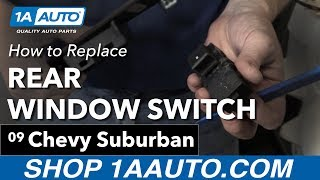 Download How to Replace Install Rear Window Switch 2007-13 Chevy Suburban Video