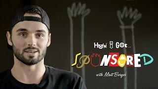 Download Matt Berger: How I Got Sponsored Video