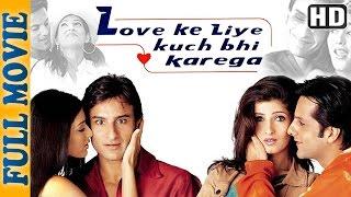 Download Love Ke Liye Kuch Bhi Karega {HD} (2001) - Comedy Movie - Saif Ali Khan - Fardeen khan - Aftab Video