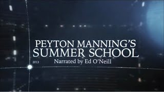 Download The Timeline: Peyton Manning's Summer School Video